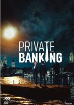 Private Banking (Miniserie de TV)