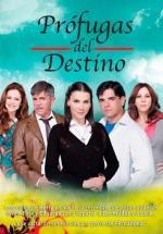 Prófugas del destino (Serie de TV)