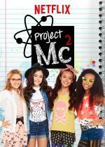 Project MC² (TV Series)