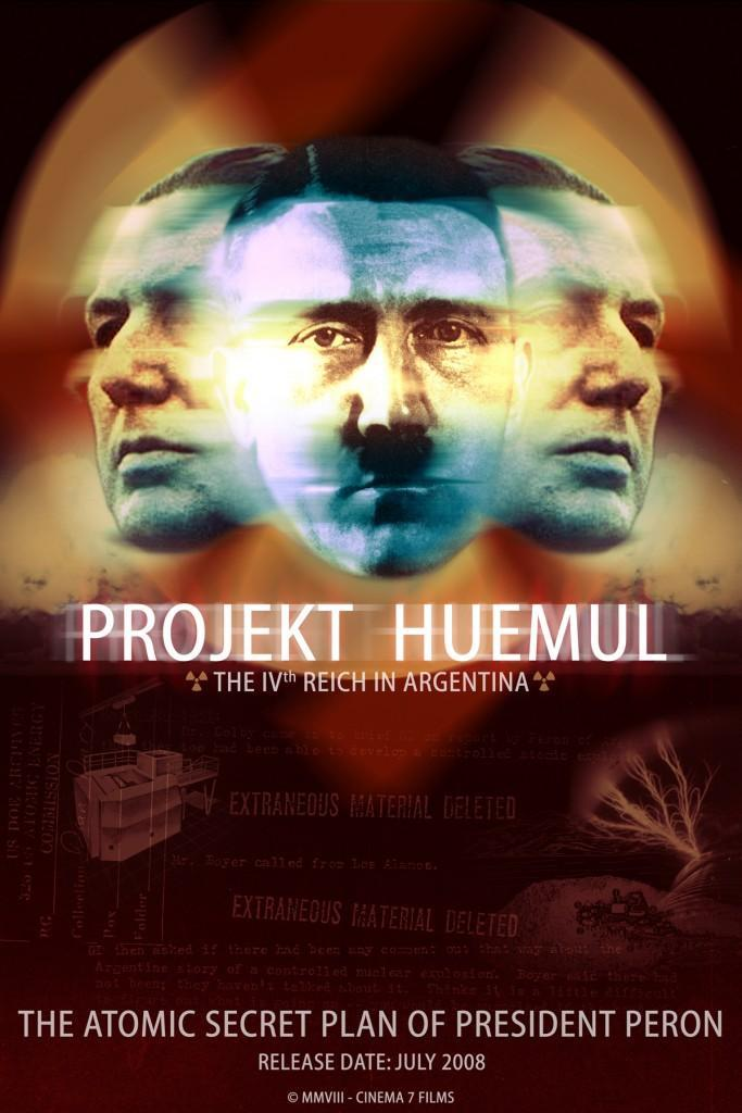 Projekt Huemul: The IV Reich in Argentina (2008) - FilmAffinity
