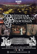 Protestas, propuestas, procesos