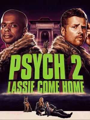 Psych 2: Lassie Come Home (TV)