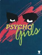 Psycho Girls