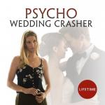 Psycho Wedding Crasher (TV)