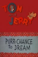 Purr-Chance to Dream (C)