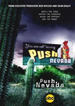 Push, Nevada (TV Series)