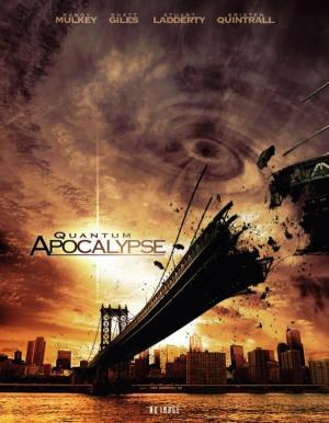 Quantum Apocalypse (TV)