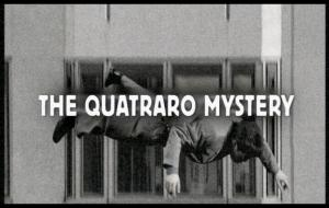 The Quatraro Mystery (Miniserie de TV)