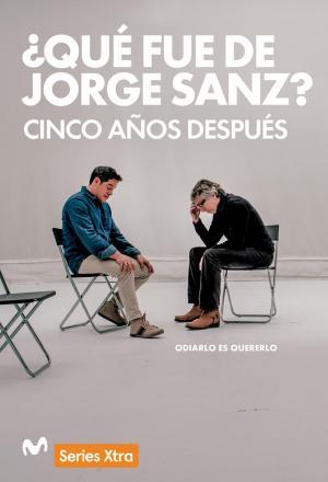 ¿Qué fue de Jorge Sanz? 5 años después