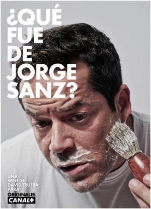 ¿Qué fue de Jorge Sanz? (Serie de TV)