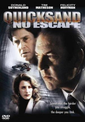Quicksand: No Escape (TV)