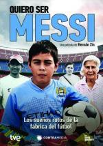 Quiero ser Messi