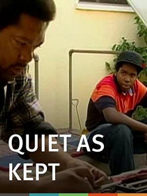 Quiet as Kept (C)