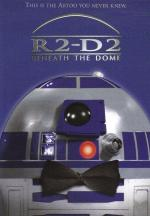 R2-D2: Beneath the Dome (C)