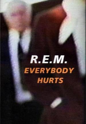 R.E.M.: Everybody Hurts (Vídeo musical)