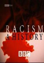 La historia del racismo (TV)