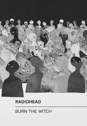 Radiohead: Burn the Witch (Vídeo musical)