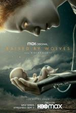 Raised by Wolves (Serie de TV)