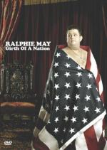 Ralphie May: Girth of a Nation (TV)