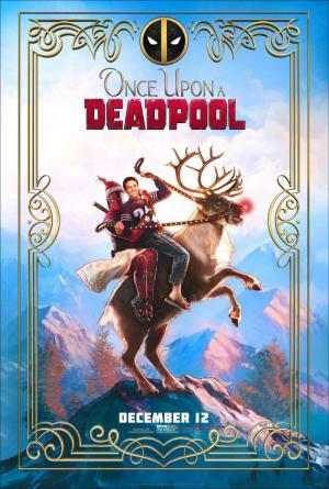 Érase una vez Deadpool