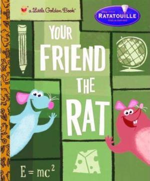 Ratatouille: Your Friend the Rat (C)
