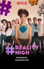 #Reality High (#REALITYHIGH)