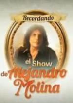 Recordando el show de Alejandro Molina (Serie de TV)