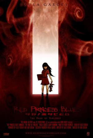 Red Princess Blues Animated: The Book of Violence (C)