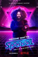 Reggie Watts: Spatial (TV)