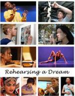Rehearsing a Dream