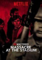 Massacre at the Stadium