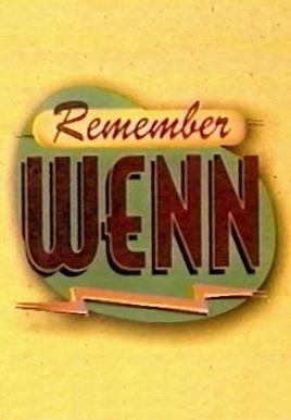 Remember WENN (Serie de TV)