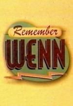 Remember WENN (Serie de TV)