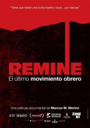 ReMine, el último movimiento obrero