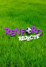 Renford Rejects (TV Series)