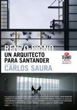 Renzo Piano, un arquitecto para Santander