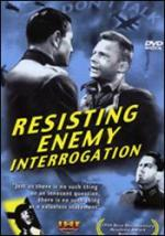 Resisting Enemy Interrogation