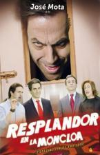 Resplandor en la Moncloa (El Resplandor: Especial Mota) (TV)