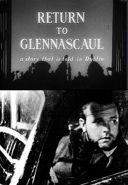 Return to Glennascaul (Orson Welles' Ghost Story: A Story That Is Told in Dublin) (C)
