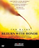Return with Honor (American Experience)