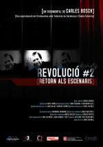 Revolución #2, Retorno a los escenarios