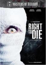 Right to Die (Masters of Horror Series) (TV) (TV)