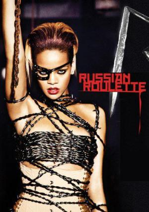 Rihanna: Russian Roulette (Music Video)