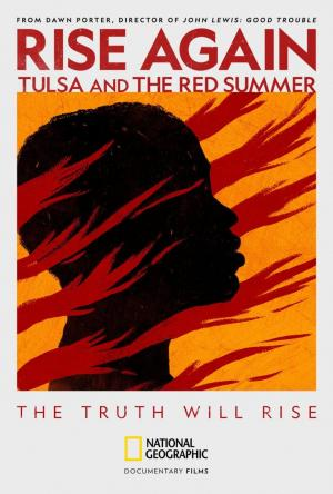 Rise Again: Tulsa and the Red Summer