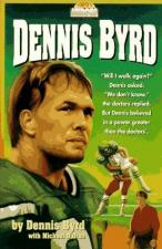 Rise and Walk: The Dennis Byrd Story (TV)