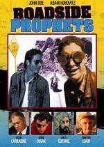 Roadside Prophets (Pisando la línea)