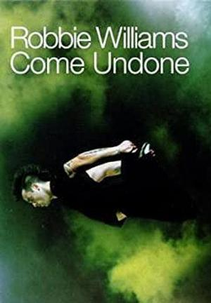 Robbie Williams: Come Undone (Vídeo musical)