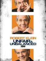 Robert Klein: Unfair and Unbalanced (TV)