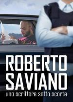 Roberto Saviano: El escritor escoltado (TV)
