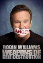 Robin Williams: Weapons of Self Destruction (TV)